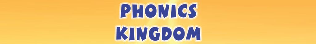 Phonics Kingdom Teaching Phonics